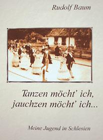 Rudolf Baum: Tanzen möcht' ich, jauchzen möcht' ich...